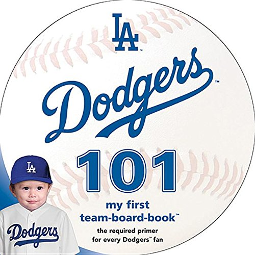 Los Angeles Dodgers 101 By Brad M Epstein