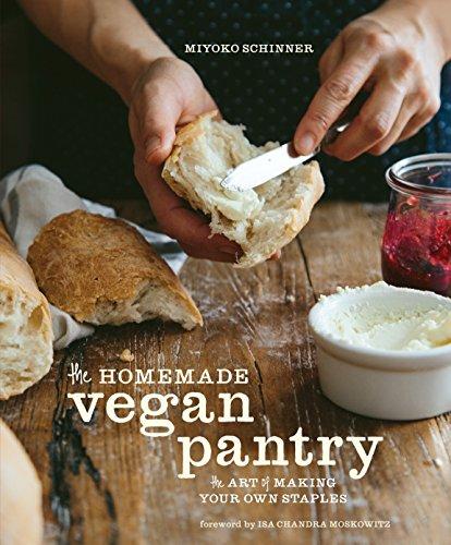 The Homemade Vegan Pantry By Miyoko Schinner