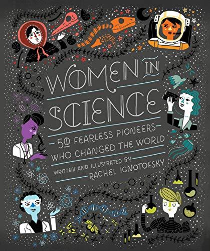 Women In Science von Rachel Ignotofsky