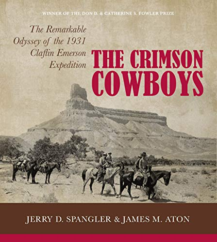 The Crimson Cowboys By Jerry D. Spangler