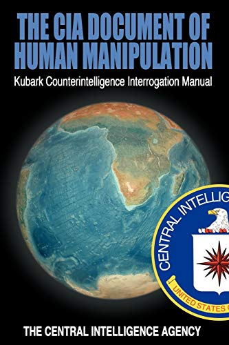 The CIA Document of Human Manipulation By Created by The Central Intelligence Agency