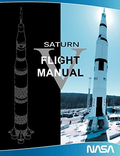 Saturn V Flight Manual By NASA