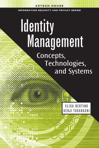 Identity Management: Concepts, Technologies, and Systems By Elisa Bertino