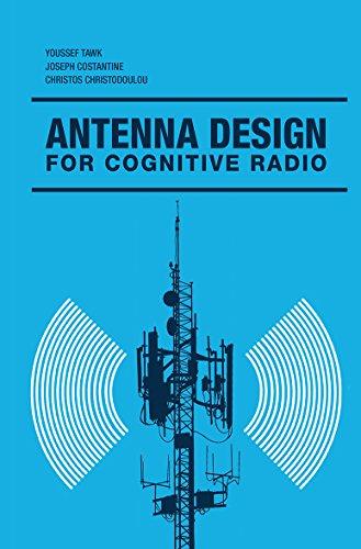 Antenna Design for Cognitive Radio By Christos Christodoulou