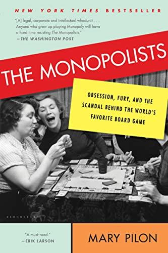 The Monopolists von Mary Pilon