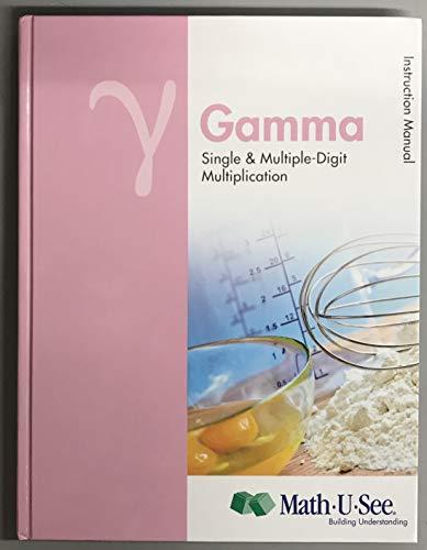 Math U See Gamma Instructional Manual