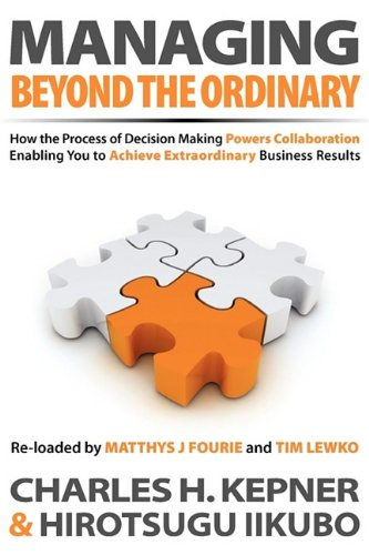 Managing Beyond the Ordinary By Charles H Kepner