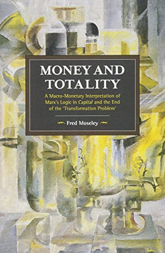 Money And Totality By Fred Moseley
