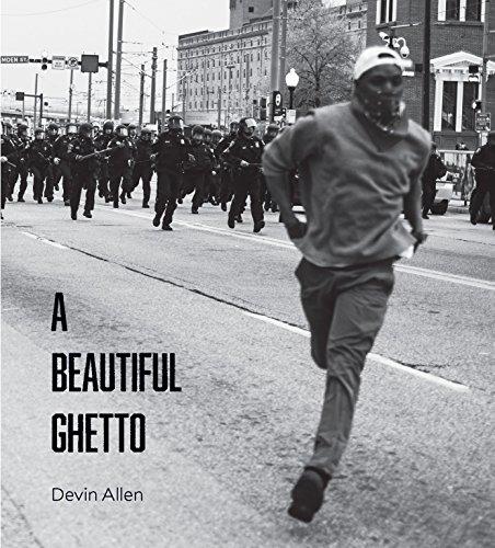 A Beautiful Ghetto By Devin Allen