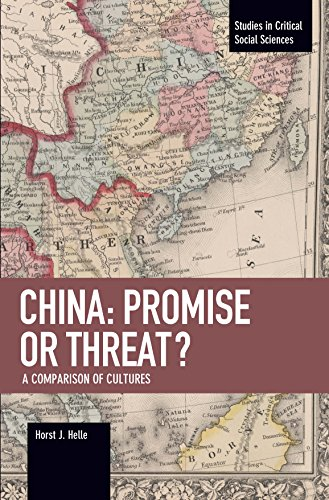 China: Promise Or Threat? By Horst J. Helle