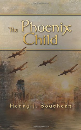 The Phoenix Child By Henry Southern