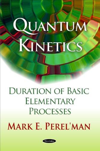 Quantum Kinetics By Mark E. Perel'man