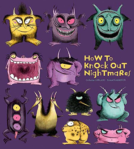 How to Knock Out Nightmares By Catherine Leblanc
