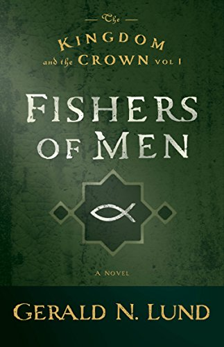 Fishers of Men By Gerald N Lund