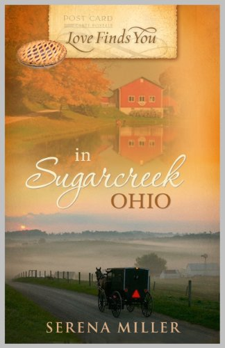 LOVE FINDS YOU SUGARCREEK OHIO By Serena B Miller