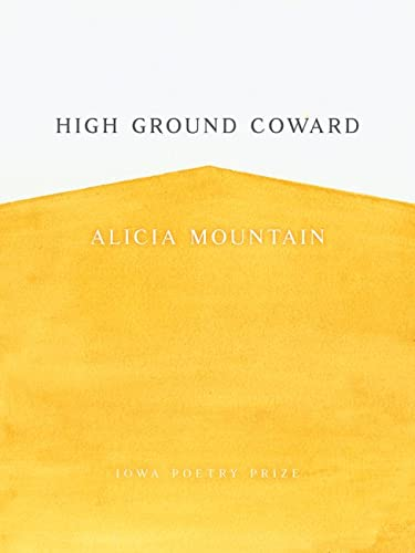 High Ground Coward By Alicia Mountain