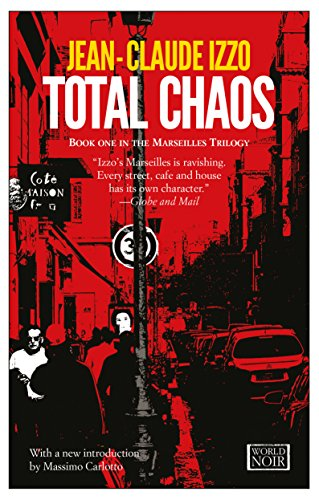 Total Chaos By Jean-Claude Izzo