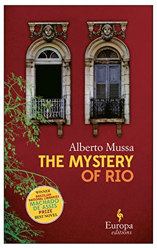 The Mystery Of Rio By Alberto Mussa