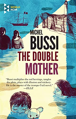 The Double Mother By Michel Bussi