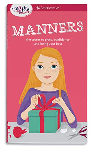 A Smart Girl's Guide: Manners von Nancy Holyoke