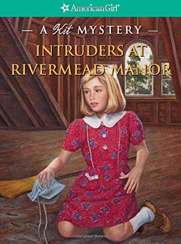 Intruders at Rivermead Manor By Kathryn Reiss