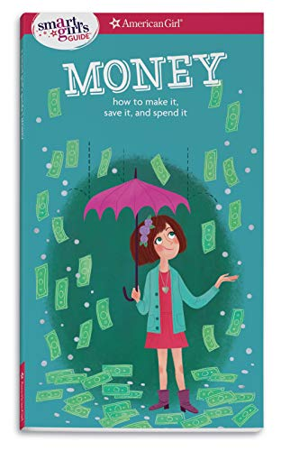 A Smart Girl's Guide: Money By Nancy Holyoke