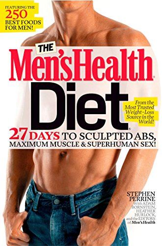 The Men's Health Diet By Stephen Perrine