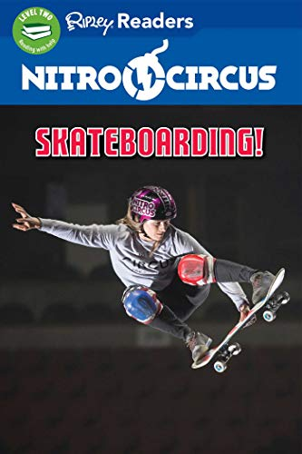 Nitro Circus Level 2: Skateboarding! By Ripley's Believe It or Not