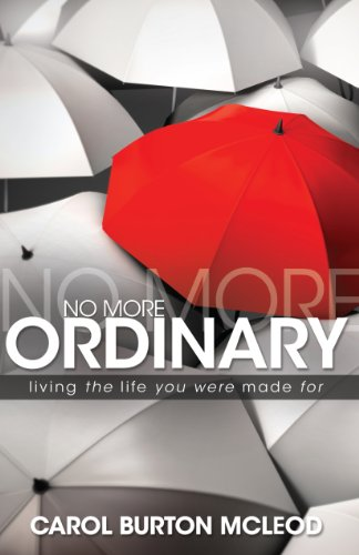 No More Ordinary By Carolyn Burton McLeod