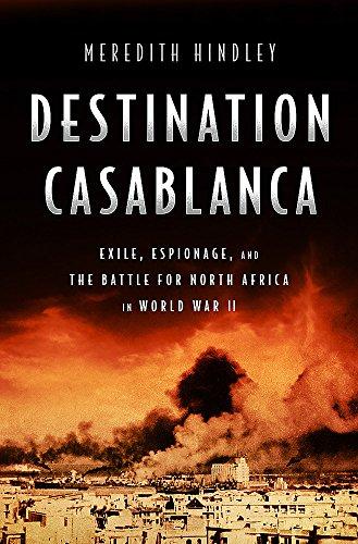 Destination Casablanca By Meredith Hindley