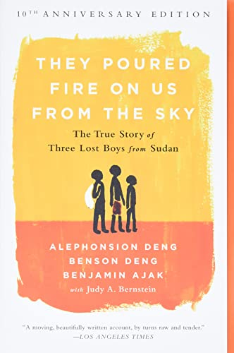 They Poured Fire on Us From the Sky (10-Year Anniversary REISSUE) By Alephonsion Deng