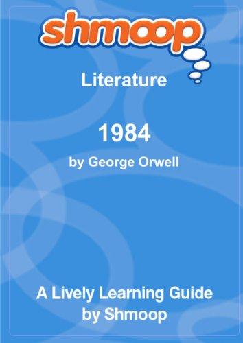 1984: Shmoop Literature Guide By Shmoop University
