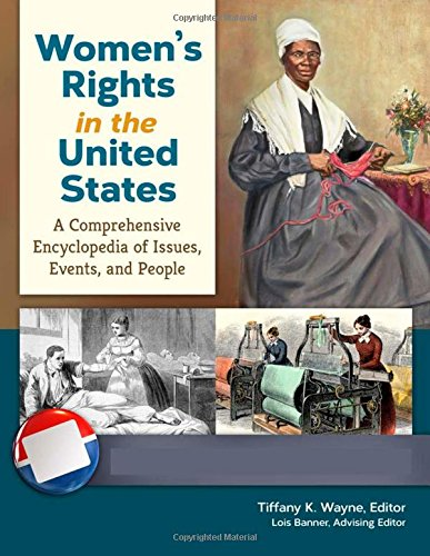 Women's Rights in the United States [4 volumes] By Tiffany K. Wayne, PhD