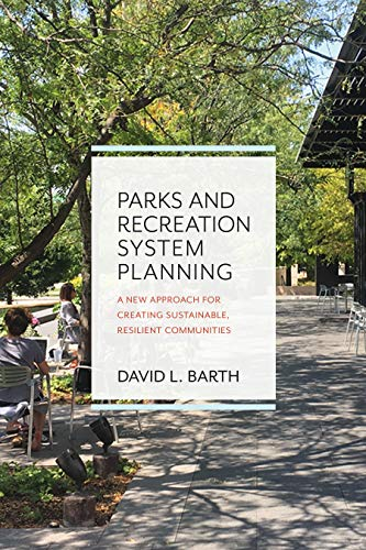 Parks and Recreation System Planning By David Barth