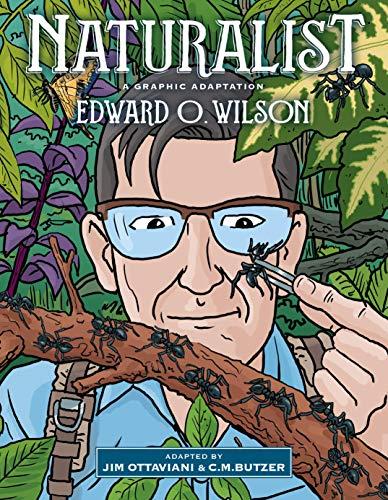 Naturalist By Edward O Wilson