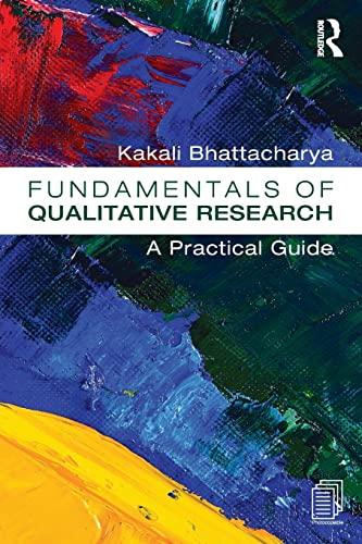 Fundamentals of Qualitative Research By Kakali Bhattacharya