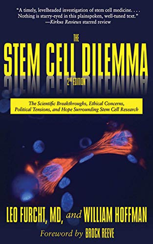 Stem Cell Dilemma, 2nd Edition, T By Leo Furcht