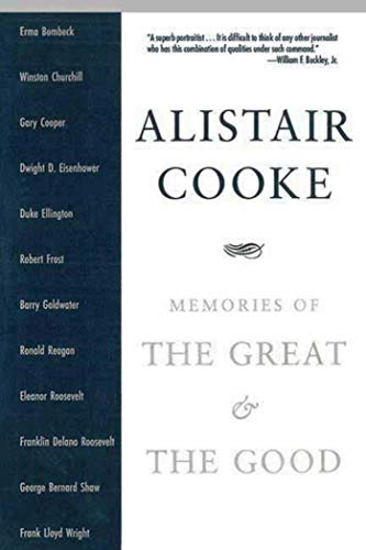 Memories of the Great and the Good von Alistair Cooke