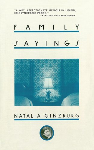 Family Sayings By Natalia Ginzburg