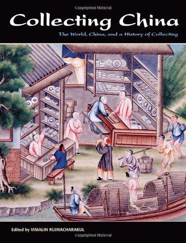 Collecting China By Vimalin Rujivacharakul
