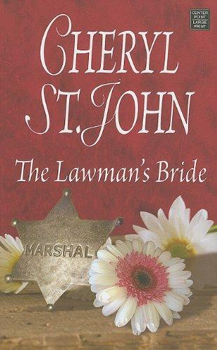 The Lawman's Bride By Cheryl St John