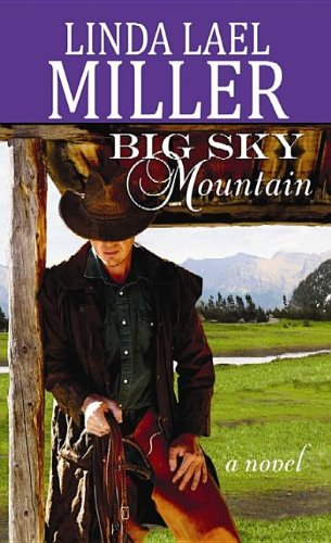 Big Sky Mountain By Linda Lael Miller