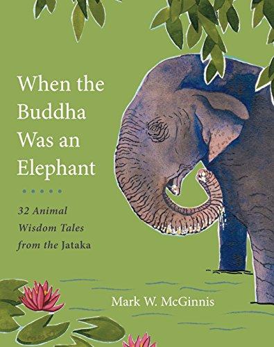 When The Buddha Was An Elephant By Mark W. McGinnis