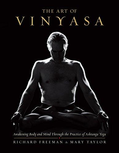 The Art of Vinyasa By Richard Freeman
