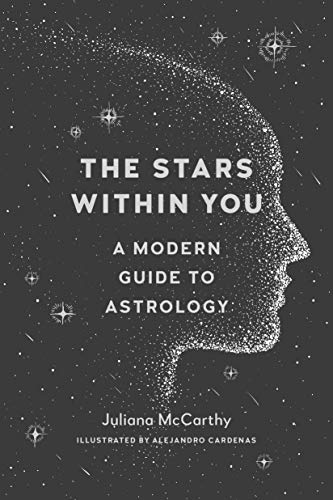 The Stars within You By Juliana Mccarthy
