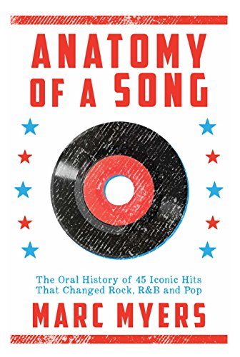 Anatomy of a Song By Marc Myers