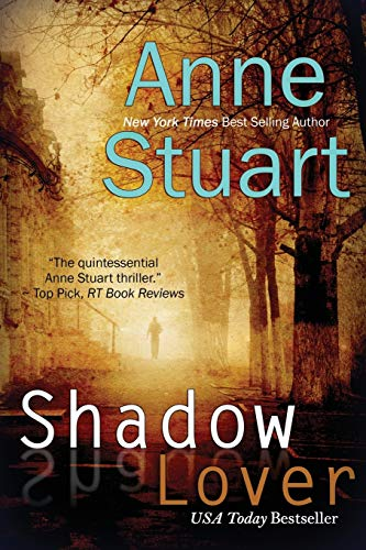 Shadow Lover By Anne Stuart