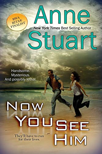Now You See Him By Anne Stuart