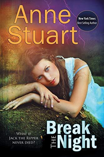 Break the Night By Anne Stuart