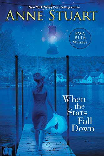 When the Stars Fall Down By Anne Stuart